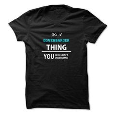 DOVENBARGER T Shirt Things I Wish I Knew About DOVENBARGER - Coupon 10% Off