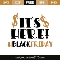 It's here black friday Black Friday Shirts, Cricut Air, Silver Bullet, Free Svg Cut Files, Brother Scan And Cut, Svg Cuts, Silhouette Cameo, Clip Art, Cricut Ideas