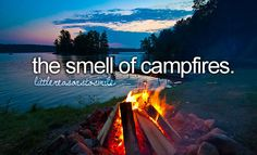 The Smell of Campfires - A Little Reason to Smile
