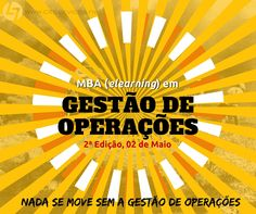MBA em Gestão de Operações (elearning com sessões síncronas) Segunda edição a começar a 02 de Maio. http://www.cltservices.net/index.php/formacao/formacao-a-distancia-b-elearning/gestao-de-operacoes
