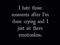 I hate those moments: emotionless : Quotes and sayings