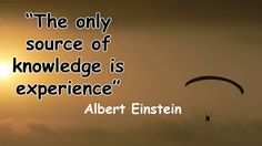 the only source of knowledge is experience -Albert Einstein.  For abroad studies contact Riya Education.