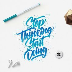 Want to get things done? Stop thinking, start doing! Instagram @argoos.letters