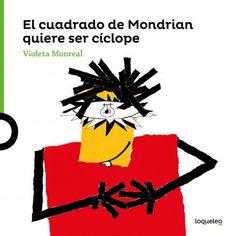 Portada Arte travieso. El cuadrado de Mondrian quiere ser cíclope Piet Mondrian, Cursed Child Book, Harry Potter, Books, Movie Posters, Pineapple, Editorial, Products, Ideas