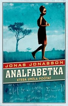 Jonas Jonasson: Analfabetka, která uměla počítat