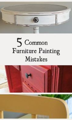 5 Common Mistakes Made When Painting Furniture (scheduled via http://www.tailwindapp.com?utm_source=pinterest&utm_medium=twpin&utm_content=post24724140&utm_campaign=scheduler_attribution)