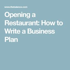 Opening a Restaurant: How to Write a Business Plan