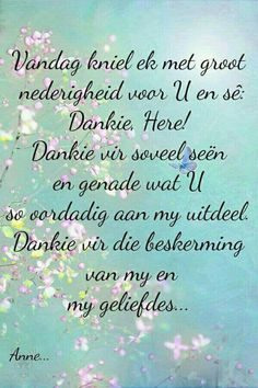 Dankie Vader U daaglikse beskerming. Bible Verse Memorization, Prayer Verses, Bible Verses Quotes, Faith Quotes, Bible Scriptures, Wisdom Quotes, Teach Me To Pray, I Love You God, Messages For Friends