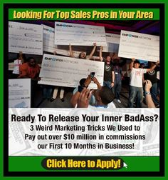Looking for Badass Sales pros in all areas if you are interested then jst click on the picture.