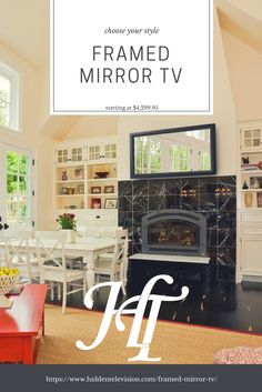 The Framed Mirror TV is the most popular item offered. Starting at $4,299.95 it is a quality investment to make to turn an eyesore into a masterpiece. The ultimate mirror tv experience starts with the highest quality mirror and framing. With over 300 frame choices, there is something for everyone. #mirrortv #tvmirror #hiddentelevision