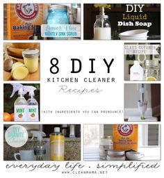 8 DIY Kitchen Cleaner Recipes (with Ingredients You Can Pronounce) via Clean Mama