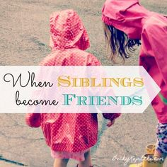 "For any mom in the throes of raising babies and toddlers... if you wish ahead for the day when your kids will become friends. It really does come. And it's oh so rewarding. ""When Siblings Become Friends"" from Time Out with Becky Kopitzke - Christian devotions, encouragement and advice for moms and wives."