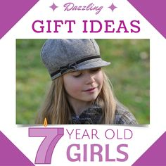 50 Totally Awesome Presents For 7 Year Old Girls