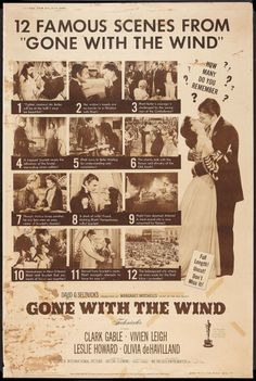 """""""12 Famous Scenes From Gone With the Wind: How Many Do You Remember?"""""""