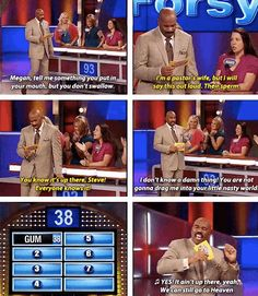 "When this pastor's wife revealed her secrets. | 21 Hilarious Times Steve Harvey Lost Faith In Humanity On ""Family Feud"""
