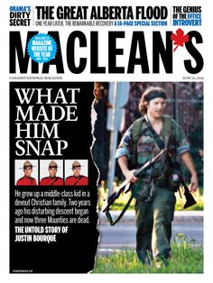 Maclean's cover story in-app now: What made Justin Bourque snap? #Moncton