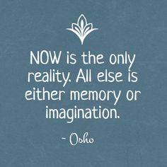 The wisdom of Osho - NOW