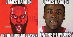 James Harden: Regular Season vs. Playoffs. #Rockets - http://nbafunnymeme.com/nba-memes/james-harden-regular-season-vs-playoffs-rockets