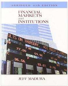 Financial markets and institutions 11th edition jeff madura test financial markets and institutions 11th edition test bank fandeluxe Image collections