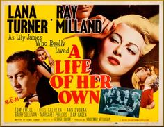 A Life of Her Own - Lana Turner Ray Milland Ann Dvorak Jean Hagen Barry Sullivan Tom Ewell Louis Calhern