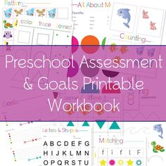 Preschool Assessment & Goals Workbook! This free assessment tool is perfect for parents and teachers to assess where a child is on the preschool scale!!