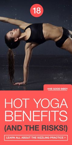 Yoga is amazing and has so many incredible benefits for your health. Yet there's one yoga niche that is becoming even hotter than the rest! Find out the 18 Sizzling Benefits of Hot Yoga (And 5 Must-know Risks)! yoga poses for beginners YOGA POSES FOR BEGINNERS | IN.PINTEREST.COM HEALTH EDUCRATSWEB