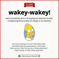 """English is FUNtastic: Meaning of the Slang """"Wakey-wakey! Slang English, Learn English Grammar, English Writing Skills, Learn English Words, English Idioms, English Phrases, English Language Learning, English Lessons, French Lessons"""