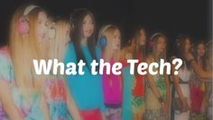 What the tech? Cover