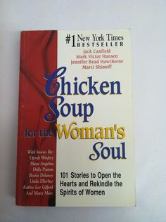 Chicken Soup for the Woman's Soul Book. This is a good book, I used to read the chicken soup books a lot