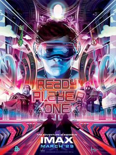 Going outside is highly overrated. Latest Ready Player One (IMAX) movie poster is fantastic! (Pls see comments.) [4500x6000]