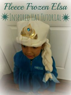 First Time Mom and Losing It: Fleece Frozen Elsa Inspired Hat Tutorial