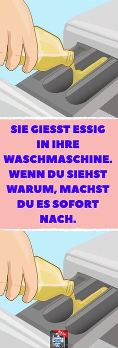 Sie gießt Essig in ihre Waschmaschine. Wenn Du siehst warum, machst Du es sofor… She pours vinegar into her washing machine. If you see why, you do it immediately. Washing machine and laundry clean naturally with vinegar.