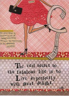 live imperfectly with delight!