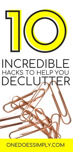 10 Incredible Hacks to Help You Declutter Your Home | decluttering tips | decluttering ideas | decluttering home | declutter hacks | declutter house | declutter ideas | organization ideas for the home | organisation declutter #declutter #clutter #decluttering #lifehacks #home #homehacks