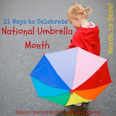 National Umbrella Month Ideas #March #Kids
