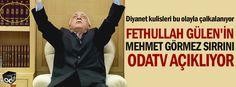 Fethullah Gülen'in Mehmet Görmez sırrını Odatv açıklıyor
