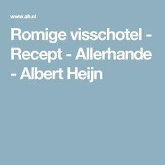 Romige visschotel - Recept - Allerhande - Albert Heijn Lime Meringue Pie, Bbq Baked Beans, Quiche Lorraine, Pasta, Creme Fraiche, 20 Min, French Food, Special Recipes, Wok