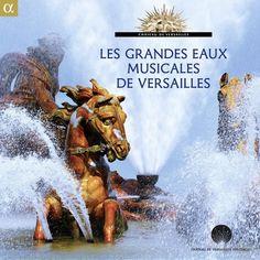 Les Grandes Eaux Musicales De Versailles - COMPILATION  #renaudbray #musique #music