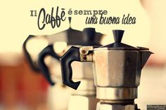 Il caffè....