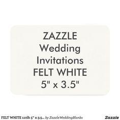 "FELT WHITE 110lb 5"" x 3.5"" Wedding Invitations"