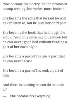 She became his everything.