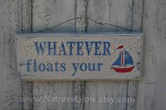 WHATEVER floats your boat   Wooden Sign  Lake Sign