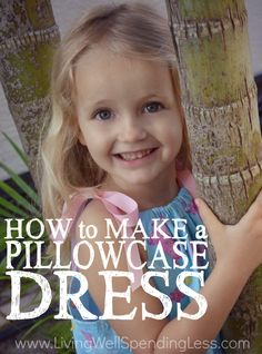 Know a little girl who'd love a new summer dress?  Refresh her wardrobe in less than an hour without a pattern using this simple (and totally non-technical) tutorial for how to make a pillowcase dress!