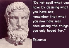 Epicurus quotations and sayings with pictures. Famous and best quotes of Epicurus. Quotable Quotes, Wisdom Quotes, Words Quotes, Me Quotes, Motivational Quotes, Inspirational Quotes, Sayings, Quotes Positive, People Quotes
