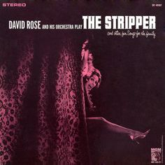 David Rose and his Orchestra - The Stripper and Other Fun Songs for the Family (1962)