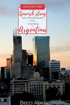 20 phrases of Spanish slang you should know before visiting Argentina - Becci Abroad Europe Travel Tips, Budget Travel, Europe Packing, Traveling Europe, Backpacking Europe, Packing Lists, Travel Articles, Travel Deals, Travel Hacks