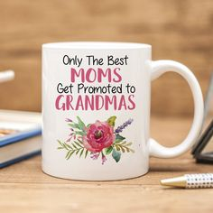 "Only the Best Moms Get Promoted to Grandmas Coffee Mug. Coffee Mug says ""Only the Best Moms Get Promoted to Grandmas"". Makes great pregnancy announcement! ❤ ABOUT JOYFUL MOOSE MUGS ❤ - 11 oz Ceramic Coffee Mugs - dishwasher and microwave safe - Designs are printed on both sides of the coffee mug - I use a high quality heat transfer printing process for a vibrant, permanent, long lasting image that will not fade, peel or rub off."