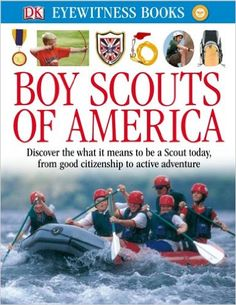 Amazon.com: DK Eyewitness Books: Boy Scouts of America (9780756697709): Robert Birkby: Books
