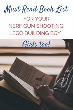 A must read book list for the Lego Building, Nerf gun shooting boy (or girl) in your life. via /https/://www.pinterest.com/Captiv8Compass/