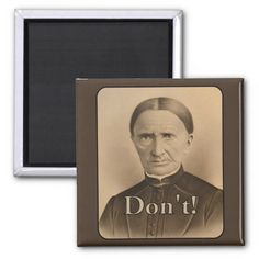 Don't! Warns a Frowning Victorian Woman.  You won't raid the refrigerator while on a diet when faced with this frowning woman! #VictorianWoman Refrigerator #Magnets #Zazzle #Funny #RefrigeratorMagnet #FridgeMagnet #Photo #OldWoman #Vintage #Humor #Photography #Victorian #Frowning #Sepia #Dont See this magnet here: http://www.zazzle.com/dont_warns_a_frowning_victorian_woman_magnets-147354462681562253?CMPN=addthis&lang=en&rf=238577061362460707